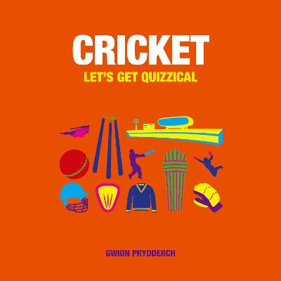 Cricket: Let's Get Quizzical - Prydderch, Gwion