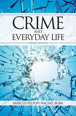 Crime and Everyday Life - Boba, Rachel L, Dr.