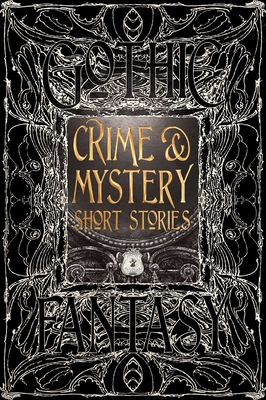 Crime & Mystery Short Stories - Edwards, Martin (Foreword by), and Campbell, Tara Louise (Contributions by), and Dornan-Fish, Jennifer (Contributions by)