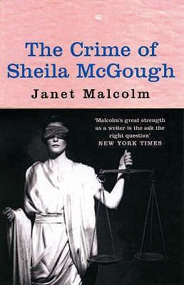 Crime of Sheila Mcgough - Malcolm, Janet