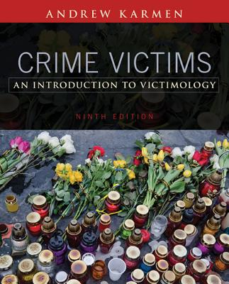 Crime Victims: An Introduction to Victimology - Karmen, Andrew