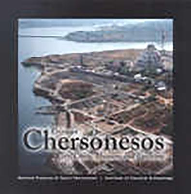 Crimean Chersonesos: City, Chora, Museum and Environs - Carter, J E, and Andruschenko, Nikolay, and Arthur, Paul