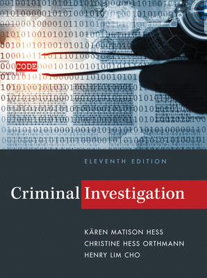 Criminal Investigation - Hess Orthmann, Christine, and Cho, Henry