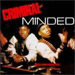 Criminal Minded [Bonus Track]
