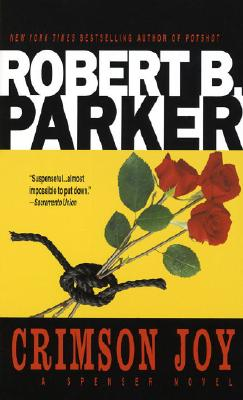 Crimson Joy - Parker, Robert B