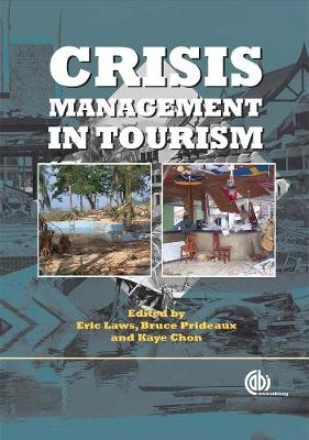 Crisis Management in Tourism - Laws, Eric (Editor)