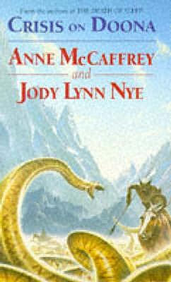 Crisis On Doona - McCaffrey, Anne, and Nye, Jody Lynn