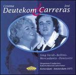 Cristina Deutekom & José Carreras sing Verdi, Bellini, Mercadante, Donizetti