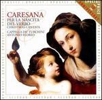 Cristofaro Caresana: Christmas Theatre From Baroque Naples