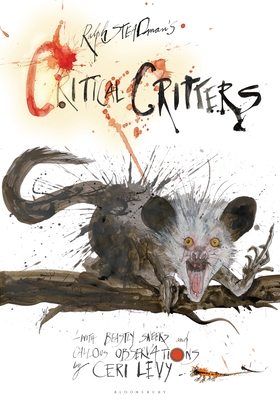 Critical Critters - Steadman, Ralph, and Levy, Ceri