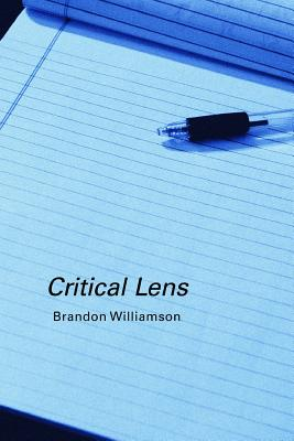 Critical Lens - Williamson, Brandon