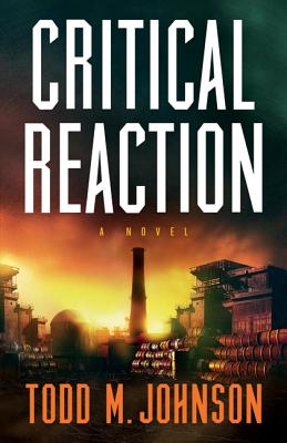 Critical Reaction - Johnson, Todd M