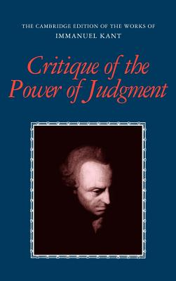Critique of the Power of Judgment - Kant, Immanuel