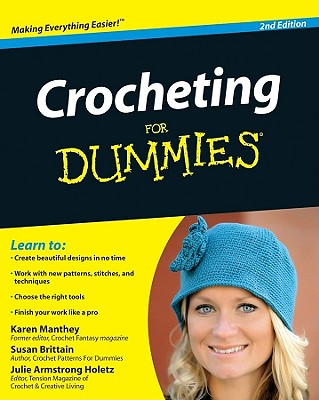 Crocheting for Dummies - Brittain, Susan, and Manthey, Karen, and Holetz, Julie