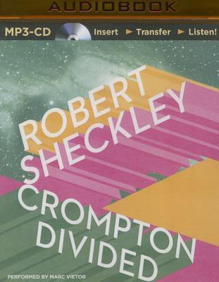 Crompton Divided - Sheckley, Robert