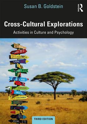 Cross-Cultural Explorations: Activities in Culture and Psychology - Goldstein, Susan B