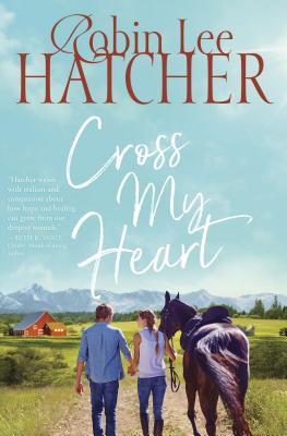 Cross My Heart - Hatcher, Robin Lee