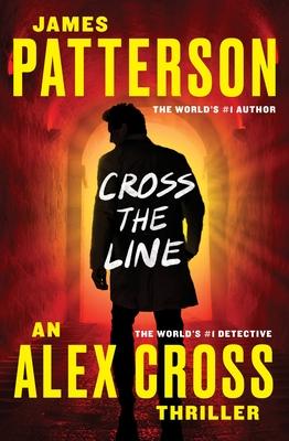 Cross the Line - Patterson, James