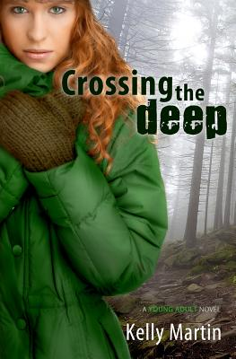 Crossing the Deep - Martin, Kelly, Dr.