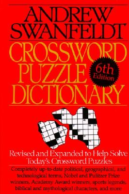 Crossword Puzzle Dictionary: Sixth Edition - Swanfeldt, Andrew