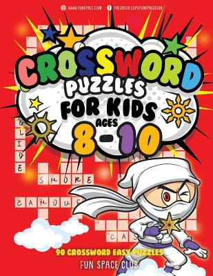 Crossword Puzzles for Kids Ages 8-10: 90 Crossword Easy Puzzle Books - Dyer, Nancy