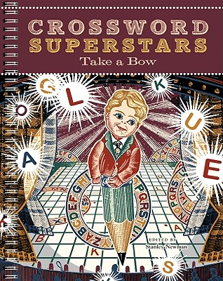Crossword Superstars Take a Bow - Newman, Stanley (Editor)