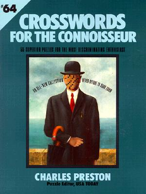 Crosswords for the Connoisseur - Preston, Charles (Compiled by)