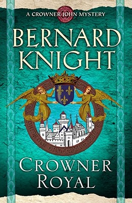 Crowner Royal - Knight, Bernard