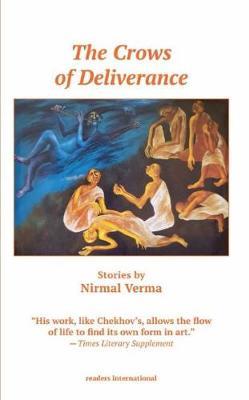 Crows of Deliverance - Verma, Nirmal