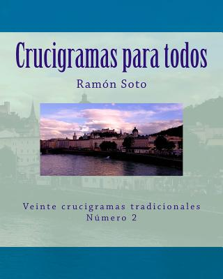 Crucigramas Para Todos: Veinte Crucigramas Tradicionales - Soto, Ramon