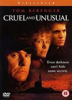 Cruel and Unusual - George Mihalka
