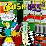 Cruisin' 1955 - Various Artists