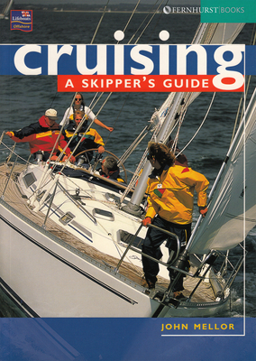 Cruising: A Skippers Guide - Mellor, John, and Fernhurst Books