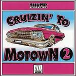 Cruizin' to Motown, Vol. 2