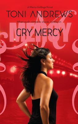 Cry Mercy - Andrews, Toni