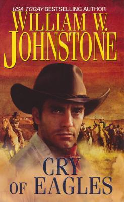 Cry of Eagles - Johnstone, William W