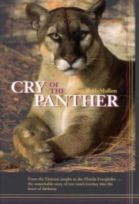 Cry of the Panther: Quest of a Species - McMullen, James P