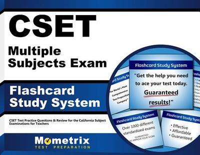 Cset Multiple Subjects Exam Flashcard Study System: Cset Test Practice Questions & Review for the California Subject Examinations for Teachers - Editor-Cset Exam Secrets