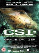 CSI: Crime Scene Investigation: Grave Danger - Quentin Tarantino