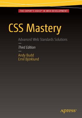 CSS Mastery - Budd, Andy, and Hume, Andrew, and Bjorklund, Emil