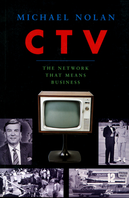 CTV-The Network That Means Business - Nolan, Michael