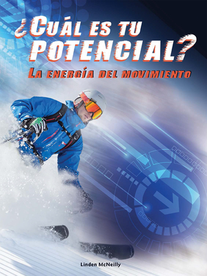 Cual Es Tu Potencial? La Energia del Movimiento (What's Your Potential) - McNeilly, Linden