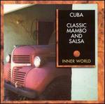 Cuba: Classic Mambo and Salsa