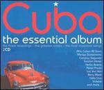 Cuba: The Essential Album