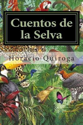 Cuentos de la Selva - Mundial, Editora (Editor), and Quiroga, Horacio