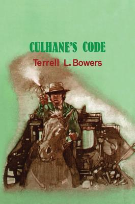 Culhane's Code - Bowers, Terrell L