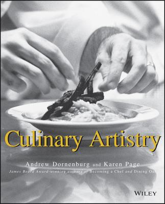 Culinary Artistry - Dornenburg, Andrew, and Page, Karen