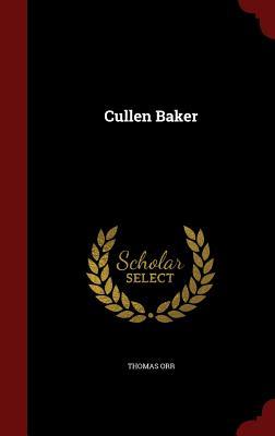 Cullen Baker - Orr, Thomas