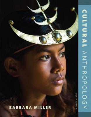 Cultural Anthropology - Miller, Barbara