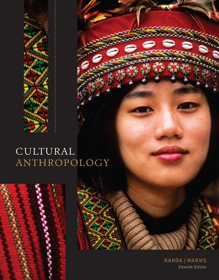 Cultural Anthropology - Nanda, Serena, and Warms, Richard L